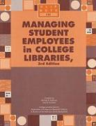 Managing Student Employees in College Libraries