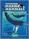 Discovering Marine Mammals with Stickers - Nancy Field, Sally Machlis