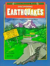 Discovering Earthquakes: Mysteries, Code, Games, Mazes - Field, Nancy / Lynch, Nancy / Schepige, Adele
