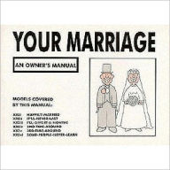 Your Marriage: An Owner's Manual - Martin Baxendale