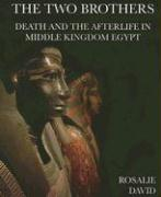 The Two Brothers: Death and the Afterlife in Middle Kingdom Egypt