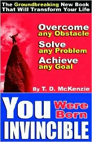 You Were Born Invincible - Tony Delroy Mckenzie