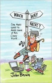 Which Way Next - John Brown
