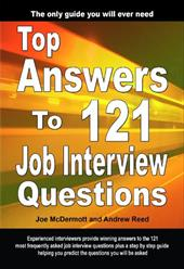 Top Answers to 121 Job Interview Questions - McDermott, Joe / Reed, Andrew