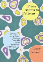 From Atoms to Patterns: Crystal Structure Designs from the 1951 Festival of Britain