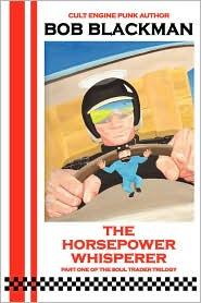 The Horsepower Whisperer - Bob Blackman