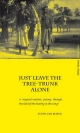 Just Leave the Tree-Trunk Alone: A Magical-Realistic Journey Through the Land of the Bawng in the Congo