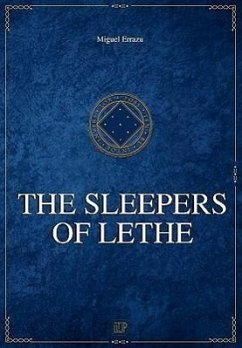 Chronicles of the Greater Dream - II - The Sleepers of Lethe - Errazu, Miguel