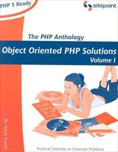 PHP Anthology: Object Oriented PHP Solutions, Vol.1 - Foundations - Fuecks, Harry