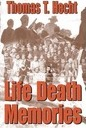 Life Death Memories - Thomas T. Hecht