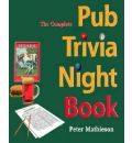 The Complete Pub Trivia Night Book - Peter Mathieson
