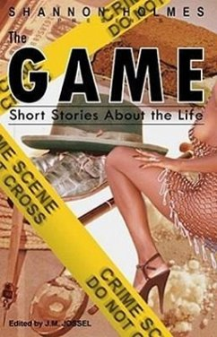 The Game: Short Stories about the Life - Herausgeber: Jossel, J. M.