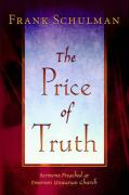 The Price of Truth