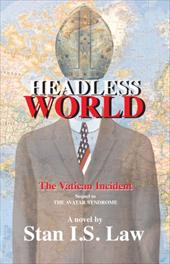 Headless World - The Vatican Incident - Law, Stan I. S.