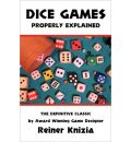 Dice Games Properly Explained - Reiner Knizia