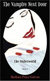The Vampire Next Door: The Outerworld - Galvan, Barbara Price
