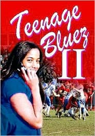 Teenage Bluez 2 - Manufactured by Life Changing Books