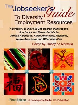 The Jobseeker's Guide to Diversity Employment Resources - Tracey De Morsella