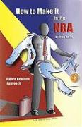 How to Make It to the NBA: A More Realistic Approach