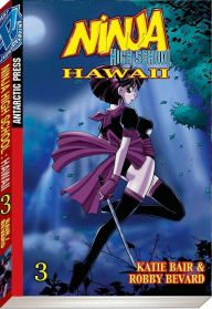 Ninja High School Hawaii Pocket Manga, Volume 3 - Katie Bair