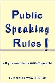 Public Speaking Rules! - Richard L Weaver II, Ant (Illustrator)