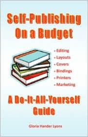 Self-Publishing On A Budget - Gloria Hander Lyons