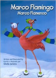Marco Flamingo / Marco Flamenco - Sheila Jarkins