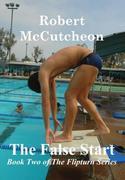 McCutcheon, Robert: The False Start