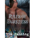Rules of Darkness - Tia Fanning