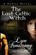 The Last Celtic Witch