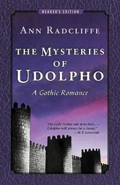 The Mysteries of Udolpho: A Gothic Romance (Reader's Edition) - Radcliffe, Ann Ward