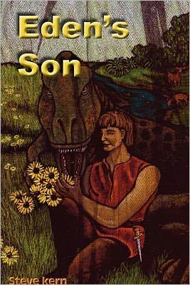 Eden's Son - Steve Kern