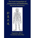 The Great Compendium of Acupuncture and Moxibustion Vol. I - Sabine Wilms