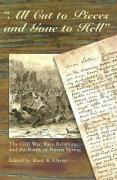 All Cut to Pieces and Gone to Hell: The Civil War, Race Relations, and the Battle of Poison Spring