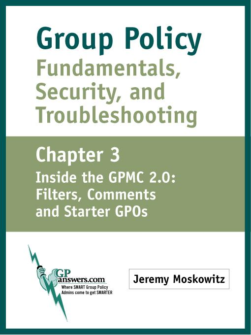 Group Policy Fundamentals, Security, and Troubleshooting als eBook von Jeremy A Moskowitz - Moskowitz