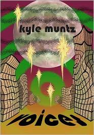 Voices - Kyle Muntz