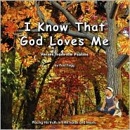 I Know That God Loves Me - Paul Fogg