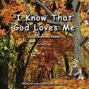I Know That God Loves Me
