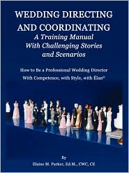 Wedding Directing And Coordinating - Elaine M. Parker