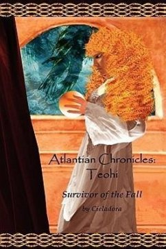 Atlantian Chronicles: Teohi Survivor of the Fall - Cieladora