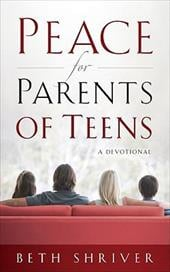 Peace for Parents of Teens: A Devotional - Shriver, Beth