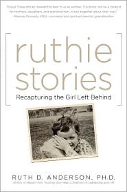 Ruthie Stories - Ph.D. Ruth D. Anderson