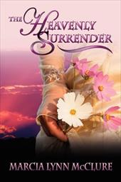 The Heavenly Surrender - McClure, Marcia Lynn