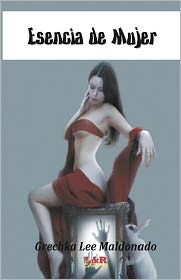 Esencia de Mujer - Grechka Lee Maldonado