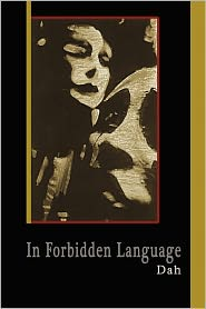 In Forbidden Language: Poetry by Dah - Eve Hogard