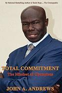 Total Commitment - The Mindset of Champions