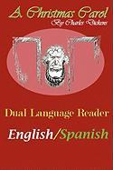 A Christmas Carol: Dual Language Reader (English/Spanish)