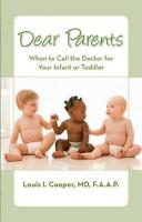 Dear Parents: When to Call the Doctor for Your Infant or Toddler