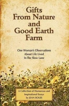 Gifts from Nature and Good Earth Farm - Boles, Jean