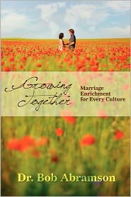 Growing Together: Marriage Enrichment for Every Culture - Alphabet Resources Incorporated